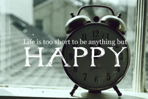 life is to short to