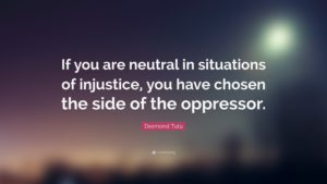 desmond tutu neutral quote